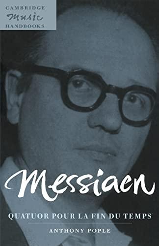 9780521585385: Messiaen: Quatuor pour la fin du temps (Cambridge Music Handbooks)
