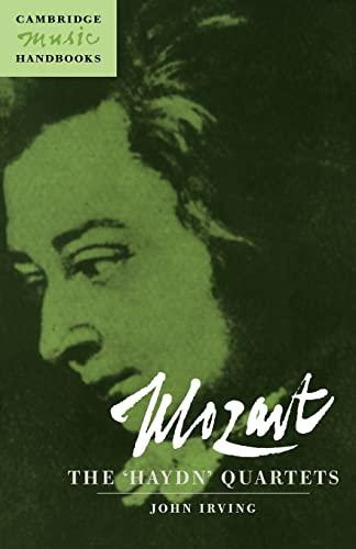 9780521585613: Mozart: The 'Haydn' Quartets (Cambridge Music Handbooks)