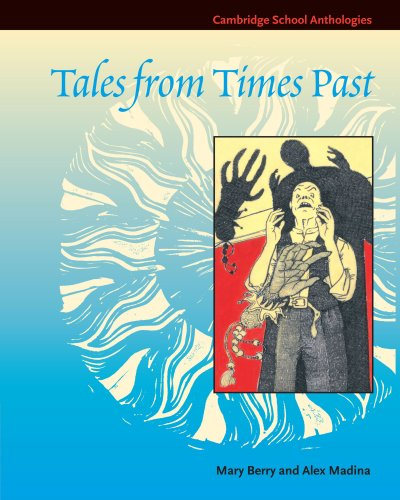 9780521585668: Tales from Times Past: Sinister Stories from the 19th Century (Cambridge School Anthologies)