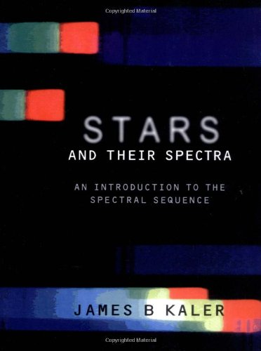 9780521585705: Stars and their Spectra: An Introduction to the Spectral Sequence