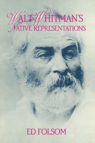 9780521585729: Walt Whitman's Native Representations