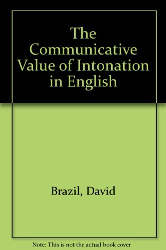 9780521585873: The Communicative Value of Intonation in English Book