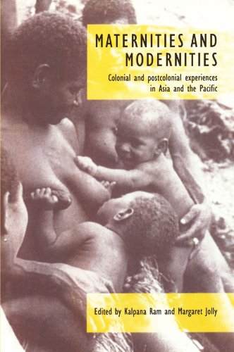 9780521586146: Maternities and Modernities Paperback: Colonial and Postcolonial Experiences in Asia and the Pacific