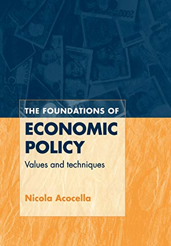 9780521586382: The Foundations of Economic Policy: Values and Techniques