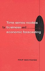9780521586412: Time Series Models for Business and Economic Forecasting (Themes in Modern Econometrics)