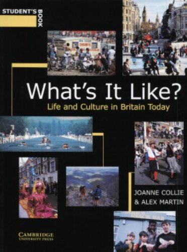 9780521586627: What's It Like? Student's book: Life and Culture in Britain Today