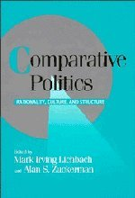 Comparative Politics: Rationality, Culture, and Structure (Cambridge: Mark Irving Lichbach,