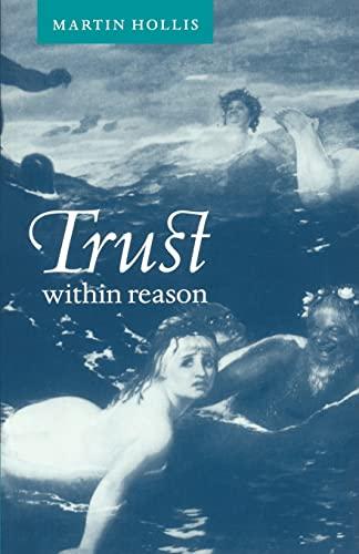 9780521586818: Trust within Reason
