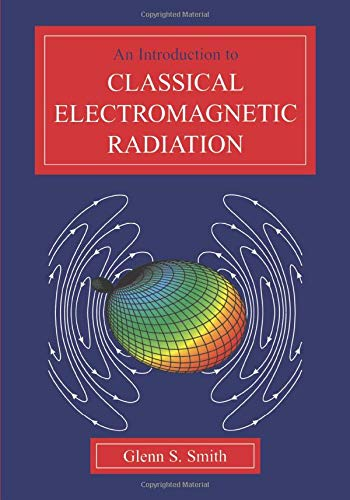 9780521586986: An Introduction to Classical Electromagnetic Radiation
