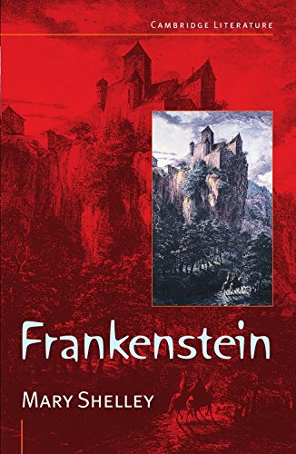 9780521587020: Frankenstein: The Modern Prometheus (Cambridge Literature)