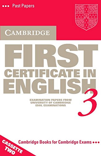 9780521587242: Cambridge First Certificate in English 3 Cassettes (2): Examination Papers from the University of Cambridge Local Examinations Syndicate (FCE Practice Tests)
