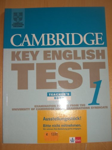 9780521587280: Cambridge Key English Test 1 Teacher's book: Examination Papers from the University of Cambridge Local Examinations Syndicate