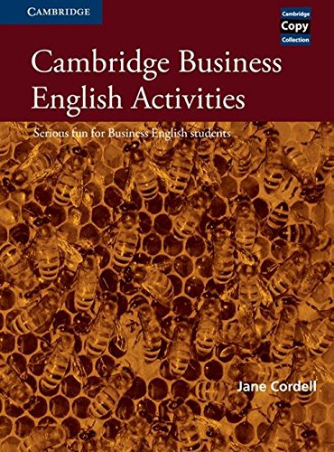 9780521587341: Cambridge Business English Activities: Serious Fun for Business English Students