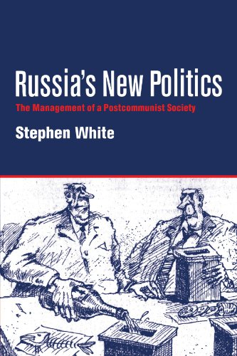 9780521587372: Russia's New Politics: The Management of a Postcommunist Society (Cambridge Soviet Paperbacks)