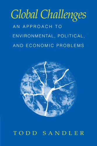 9780521587495: Global Challenges: An Approach to Environmental, Political, and Economic Problems