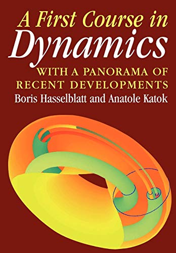 9780521587501: A First Course in Dynamics: with a Panorama of Recent Developments