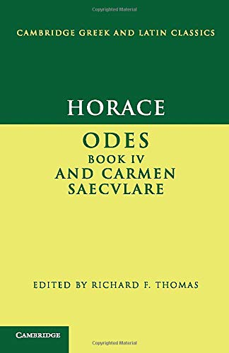 9780521587662: Horace:  Odes  IV and  Carmen Saeculare  Paperback (Cambridge Greek and Latin Classics)