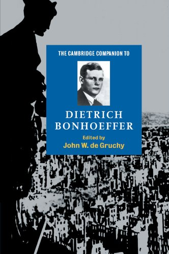 9780521587815: The Cambridge Companion to Dietrich Bonhoeffer (Cambridge Companions to Religion)
