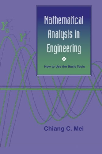 9780521587983: Mathematical Analysis in Engineering: How to Use the Basic Tools
