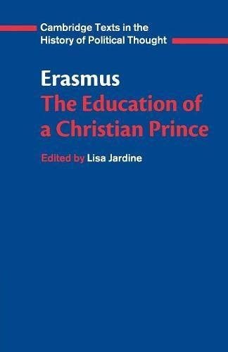 9780521588119: Erasmus: The Education of a Christian Prince with the Panegyric for Archduke Philip of Austria (Cambridge Texts in the History of Political Thought)