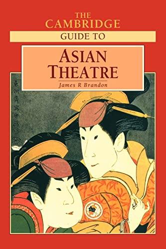 9780521588225: The Cambridge Guide to Asian Theatre