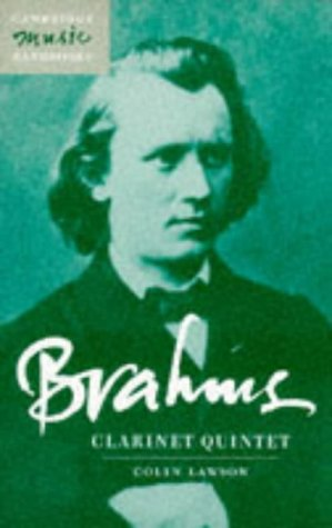 9780521588317: Brahms: Clarinet Quintet (Cambridge Music Handbooks)