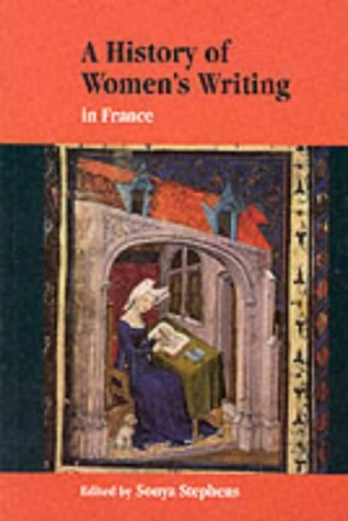 9780521588447: A History of Women's Writing in France