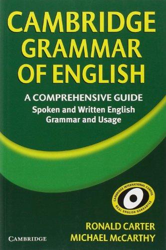 Cambridge Grammar of English: A Comprehensive Guide: Ronald Carter, Michael