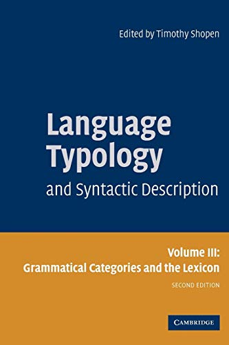 9780521588553: Language Typology and Syntactic Description: Volume 3, Grammatical Categories and the Lexicon 2nd Edition Paperback: Grammatical Categories and the Lexicon v. 3 (Vol2)