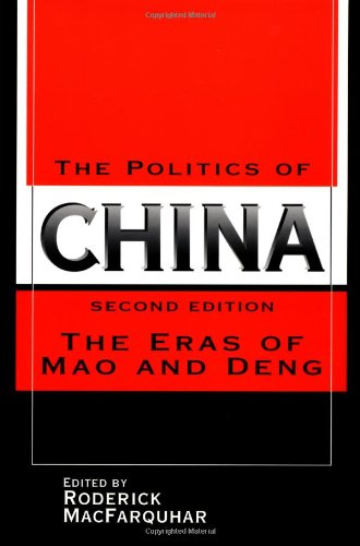 9780521588638: The Politics of China: The Eras of Mao and Deng