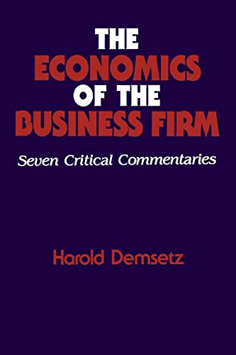 9780521588652: The Economics of the Business Firm: Seven Critical Commentaries