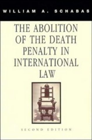 9780521588874: The Abolition of the Death Penalty in International Law