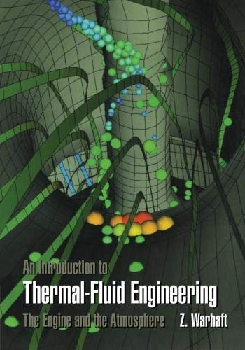 9780521589277: An Introduction to Thermal-Fluid Engineering: The Engine and the Atmosphere