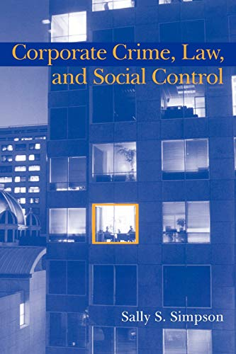 9780521589338: Corporate Crime, Law, and Social Control