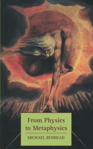 9780521589666: From Physics to Metaphysics (Tarner Lectures)