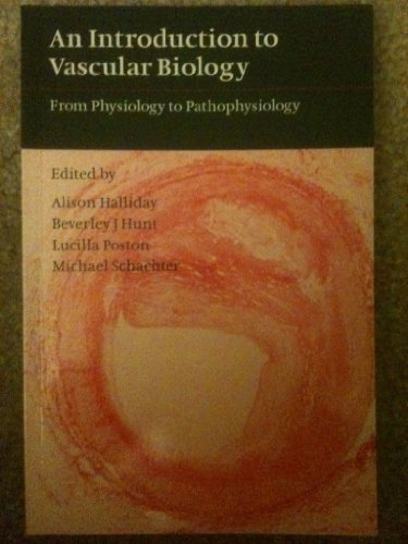 9780521589987: An Introduction to Vascular Biology: From Physiology to Pathophysiology