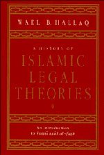 9780521590273: A History of Islamic Legal Theories: An Introduction to Sunni Usul al-fiqh
