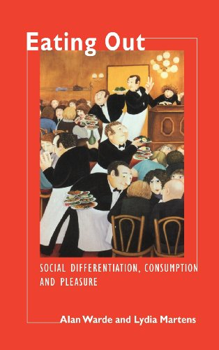 9780521590440: Eating Out: Social Differentiation, Consumption and Pleasure