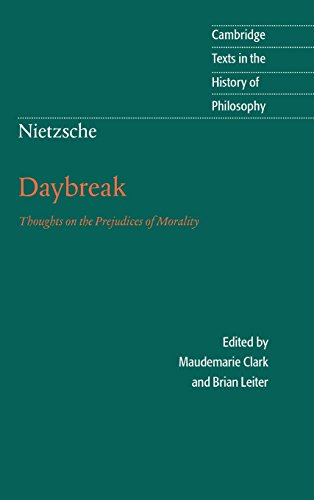 9780521590501: Nietzsche: Daybreak 2nd Edition Hardback: Thoughts on the Prejudices of Morality (Cambridge Texts in the History of Philosophy)