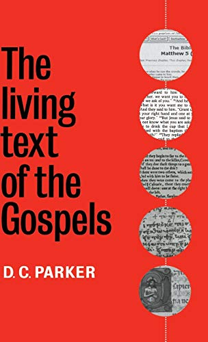 9780521590624: The Living Text of the Gospels