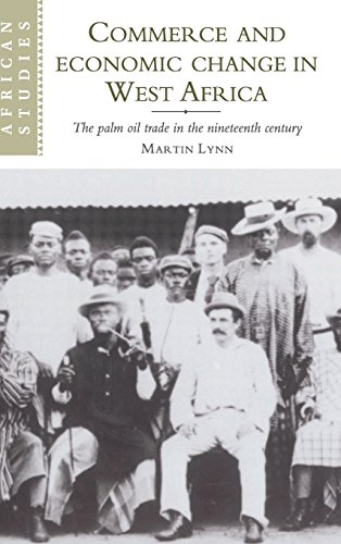 9780521590747: Commerce and Economic Change in West Africa: The Palm Oil Trade in the Nineteenth Century (African Studies)
