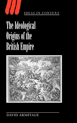 9780521590815: The Ideological Origins of the British Empire