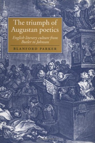 9780521590884: The Triumph of Augustan Poetics: English Literary Culture from Butler to Johnson (Cambridge Studies in Eighteenth-Century English Literature and Thought)