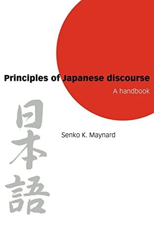 9780521590952: Principles of Japanese Discourse: A Handbook