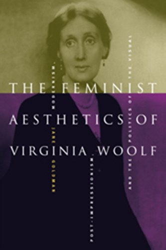 9780521590969: The Feminist Aesthetics of Virginia Woolf: Modernism, Post-Impressionism, and the Politics of the Visual