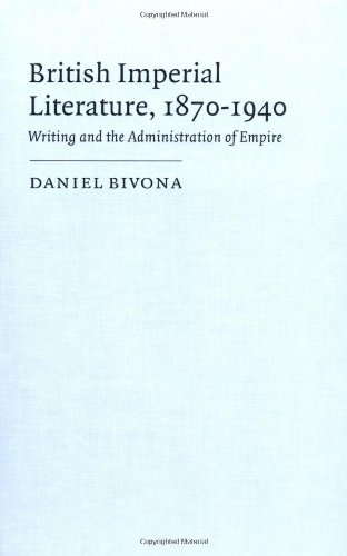 9780521591003: British Imperial Literature, 1870-1940: Writing and the Administration of Empire