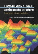 9780521591034: Low-Dimensional Semiconductor Structures: Fundamentals and Device Applications