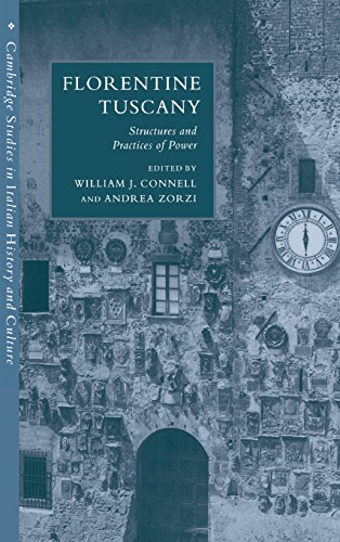 9780521591119: Florentine Tuscany: Structures and Practices of Power
