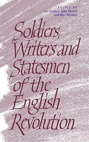 9780521591201: Soldiers, Writers and Statesmen of the English Revolution