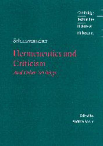 9780521591492: Schleiermacher: Hermeneutics and Criticism: And Other Writings (Cambridge Texts in the History of Philosophy)